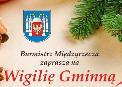 Ilustracja do informacji: Burmistrz Międzyrzecza zaprasza na Wigilię Gminną