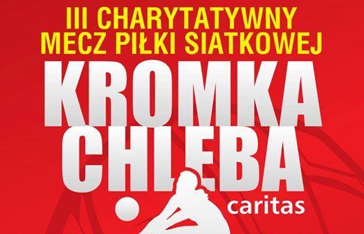 Ilustracja do informacji: Zapraszamy do udziału w III Charytatywnym Meczu Piłki Siatkowej Kromka Chleba