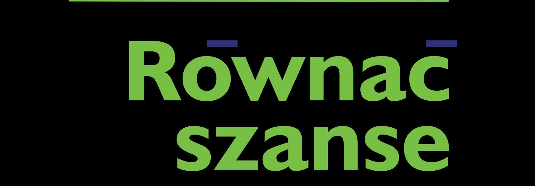 """Ilustracja do informacji: Program """"Równać Szanse"""""""
