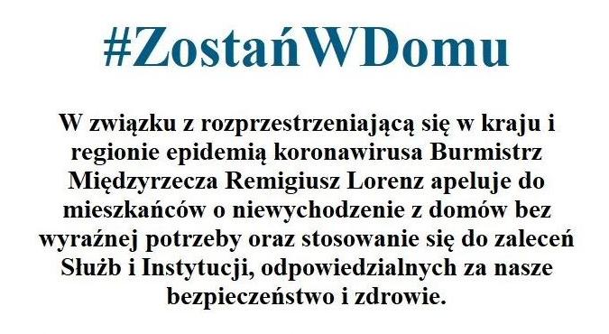 Ilustracja do informacji:  Koronawirus: Apel Burmistrza – Zostańcie w domach!