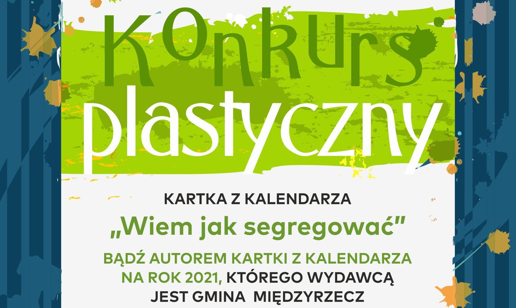 """Ilustracja do informacji: Ekologiczny konkurs plastyczny """"Wiem jak segregować"""""""