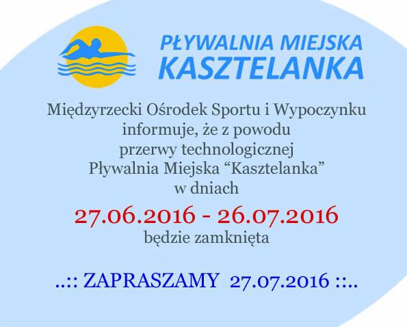 """Ilustracja do informacji: Uwaga!!!Przerwa technologiczna na Pływalni Miejskiej """"Kasztelanka"""""""